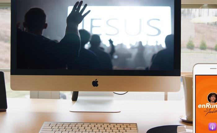 #1 LA IGLESIA EN CUARENTENA: Culto oExperiencia